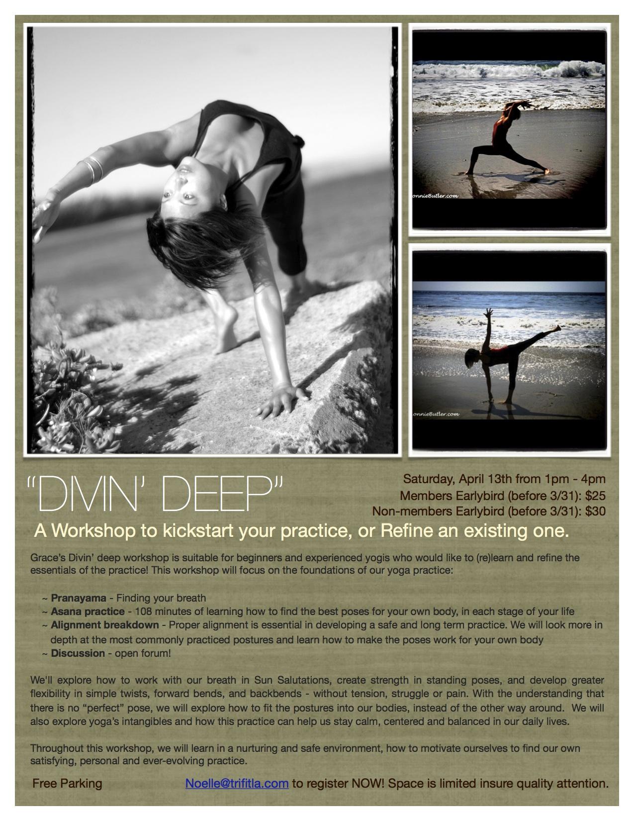 Divin' Deep Workshop with Grace